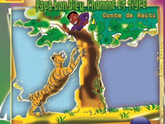Papa bon Dieu, l'homme et le tigre